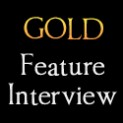 Gold Feature Interview